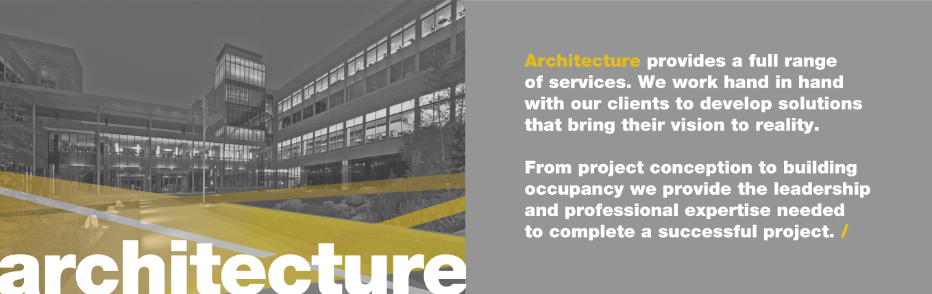 Architecture provides a full range of services